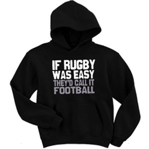 If Rugby Was Easy Black Hooded Sweatshirt. Come and check out all the different colors and styles that we offer in our Rugby Apparel line!