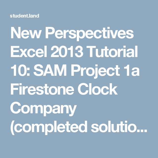 New Perspectives Excel  Tutorial  Sam Project A Firestone