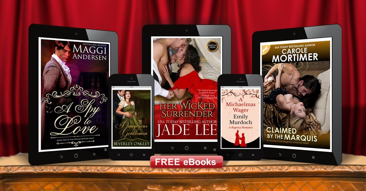 Get 5 Regency Romances for FREE * BestSelling authors