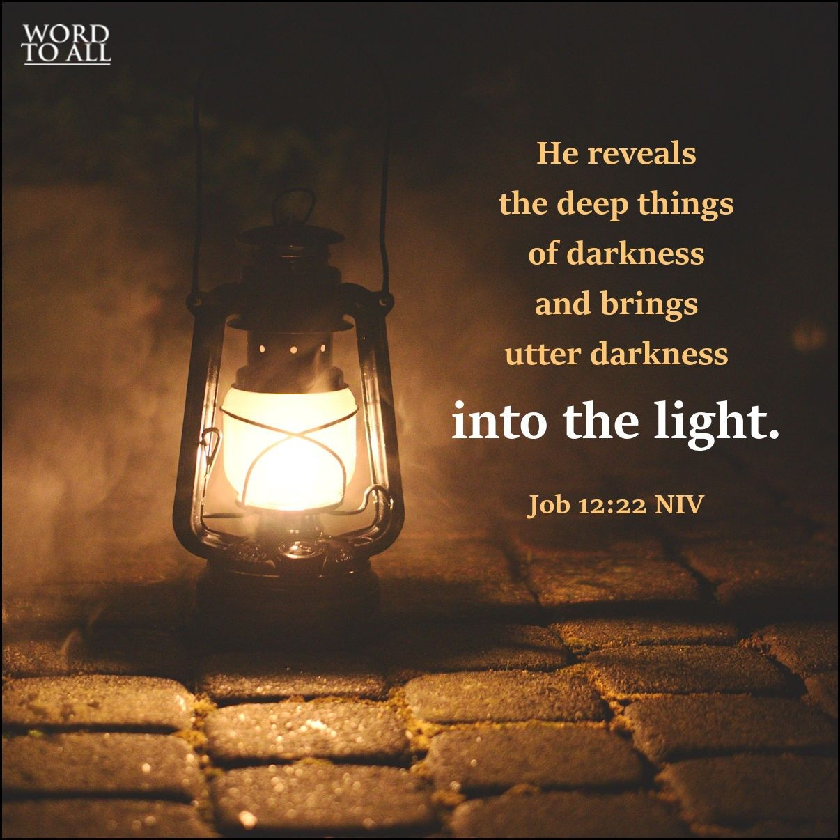 He Reveals The Deep Things Of Darkness And Brings Utter Darkness