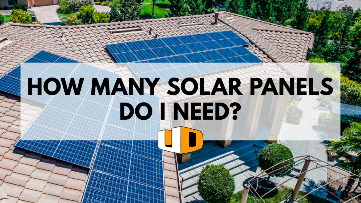 How Many Solar Panels Do I Need Urban Design Solar Solar Best Solar Panels Solar Energy Panels