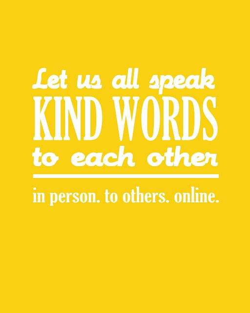 Speak Kind Words to each other #printable