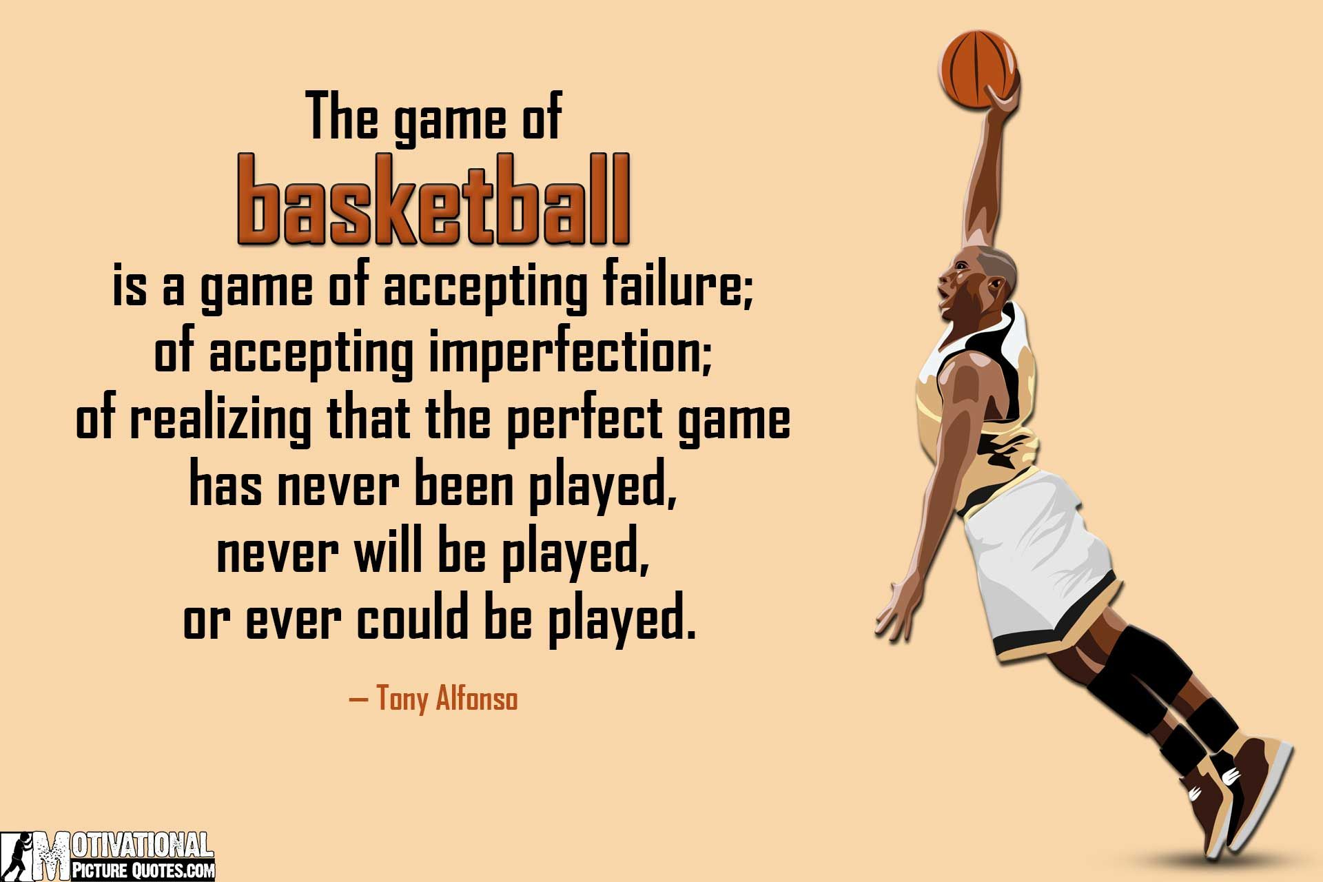 Inspirational Basketball Quotes Pictures by Tony Alfonso ...