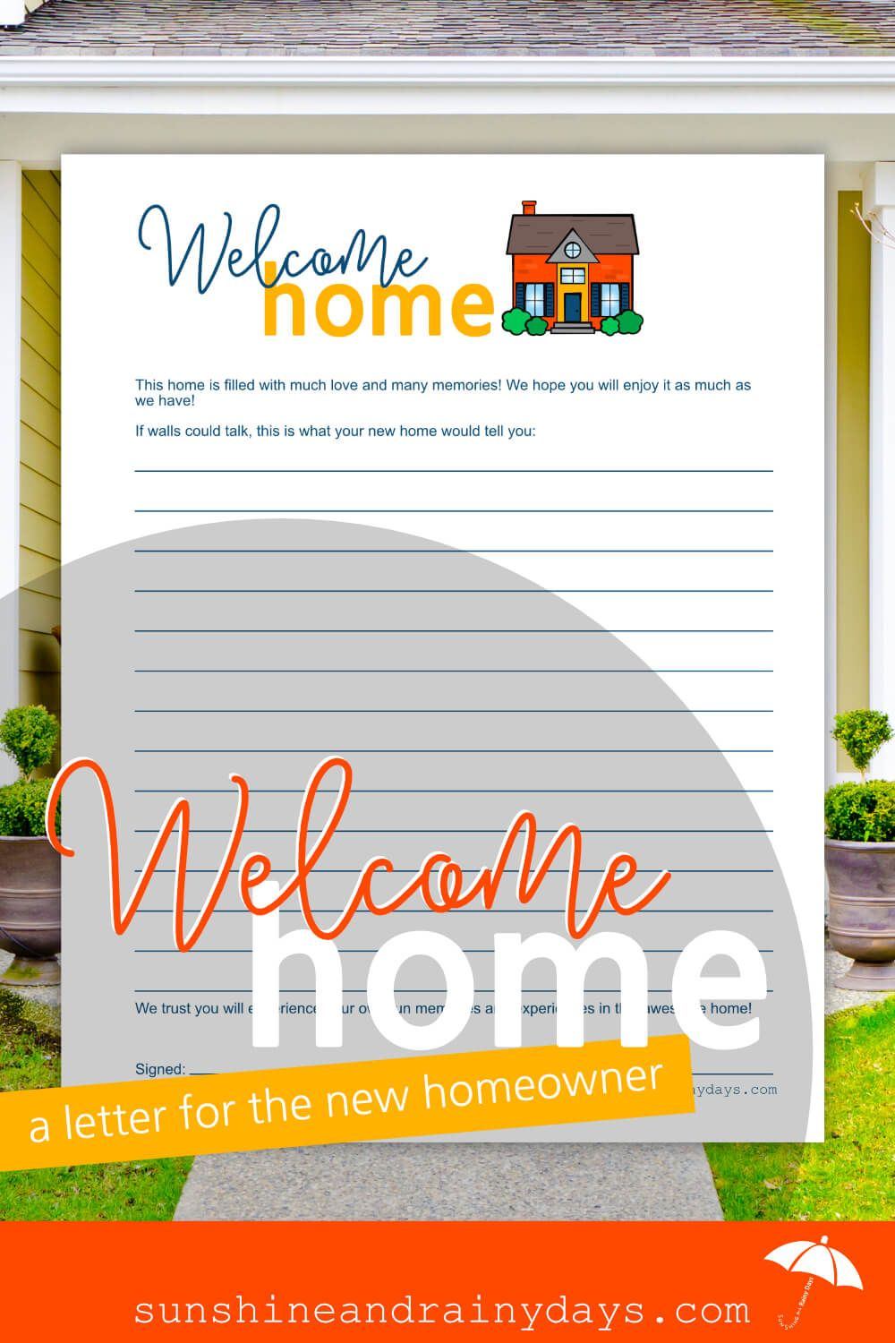Welcome Home Letter To New Homeowners New Homeowner