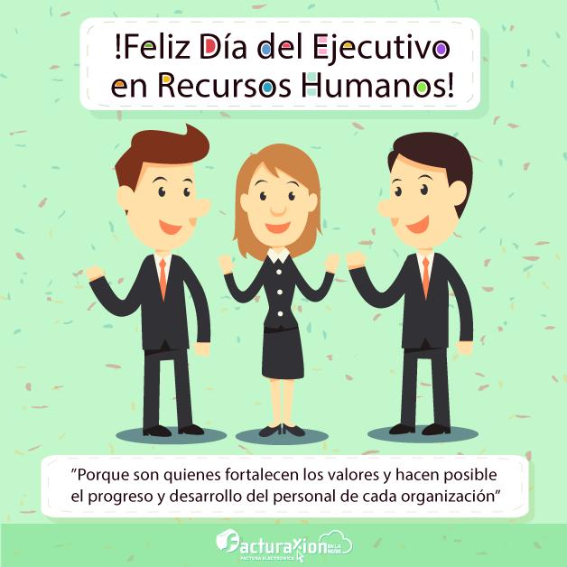Porque son quienes fortalecen los valores y hacen posible el progreso y desarrollo del personal de cada organización. ¡Feliz Día del Ejecutivo en Recursos Humano!