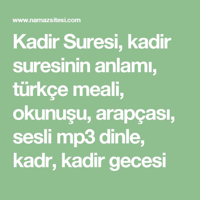 Kadir Suresi Kadir Suresinin Anlami Turkce Meali Okunusu Arapcasi Sesli Mp3 Dinle Kadr Kadir Gecesi Dualar Tintin Nasa
