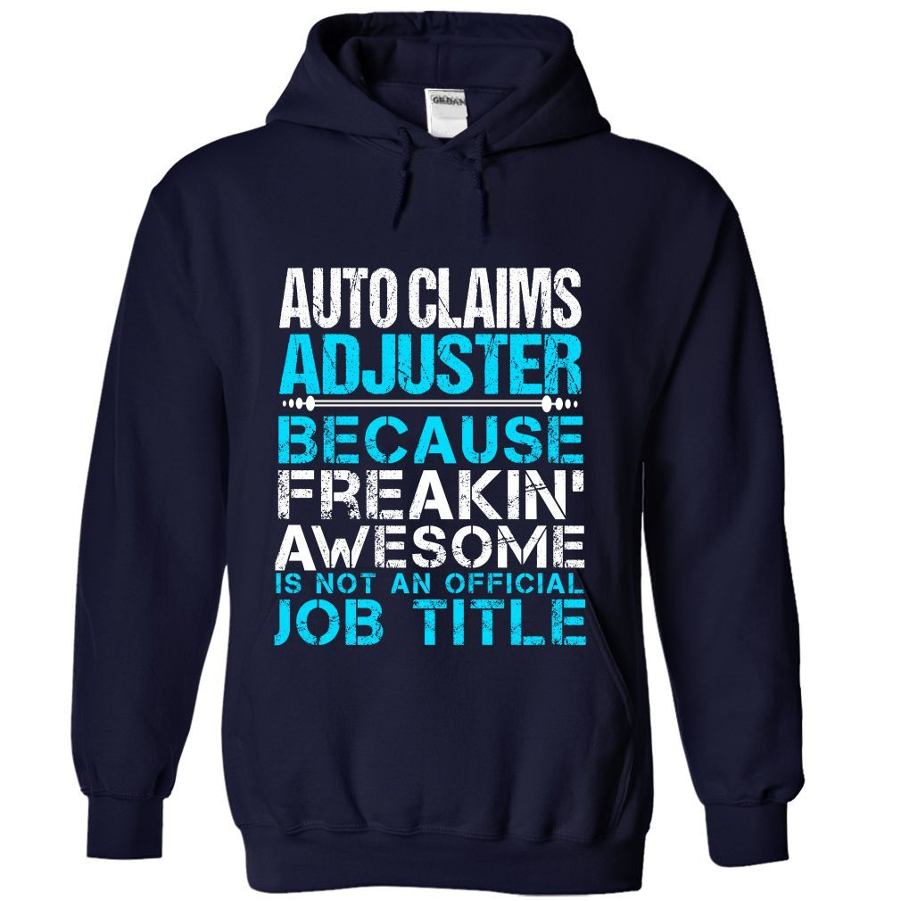 Tshirt Deal Today Auto Claims Adjuster Freaking Awesome Tshirt