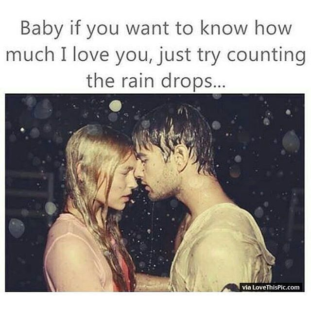 Great Baby If You Want To Know How Much I Love You Just Try Counting The Rain Nice Design