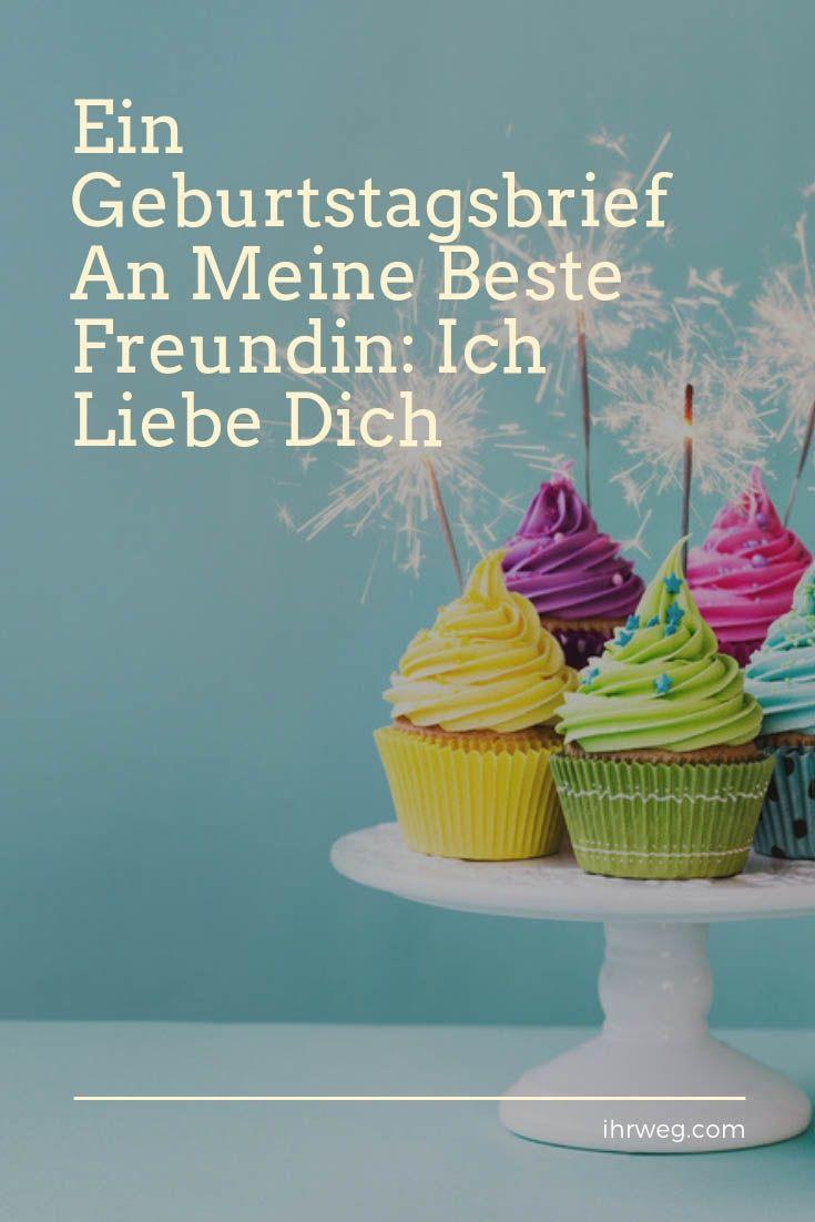Ein Geburtstagsbrief An Meine Beste Freundin: Ich Liebe Dich