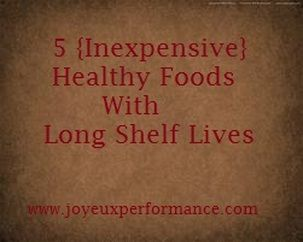 5 Healthy Foods with Long Shelf Lives