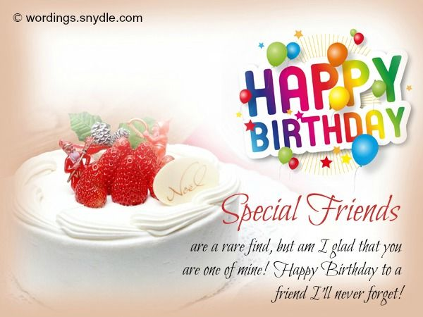 Friend Birthday Wishes Best 50 For A Wordings And Messages