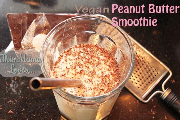 Vegan Peanut Butter Smoothie | This Mama Loves