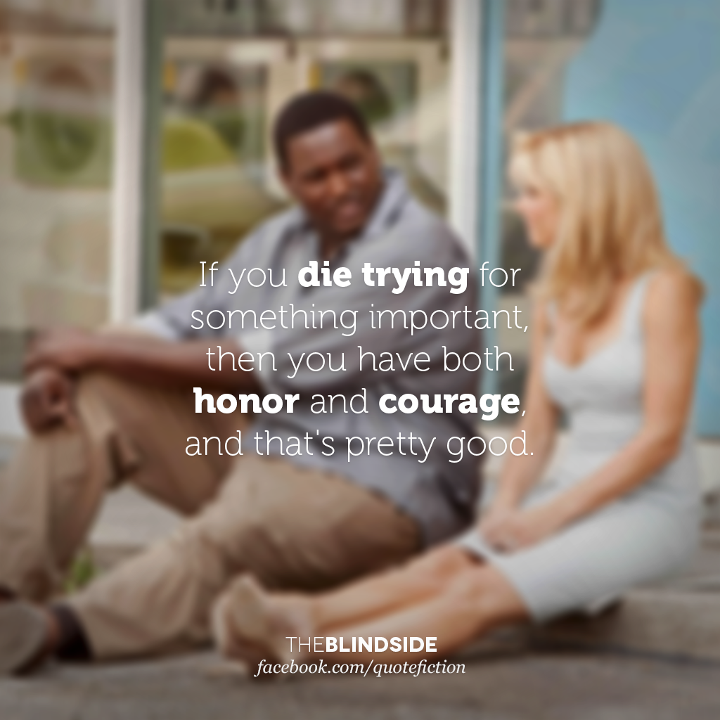 Image Result For Quotes From The Blind Side The Blind Side Quotes Siding Quote Inspirational Quotes