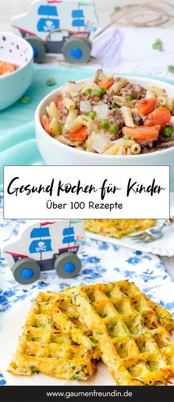 Photo of Kochen für Kinder – Über 100 schnelle und gesunde Kinderrezepte