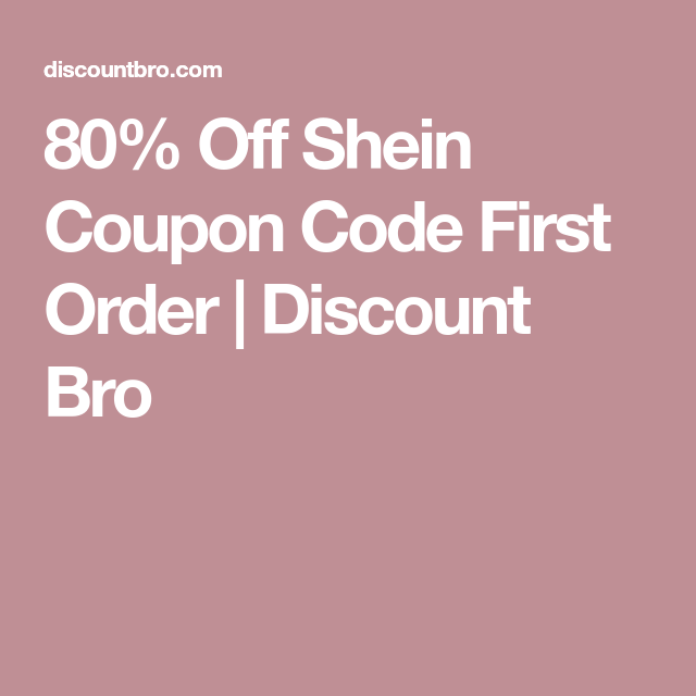 8fe06f01d13d 80% Off Shein Coupon Code First Order | Discount Bro | amazon deals ...