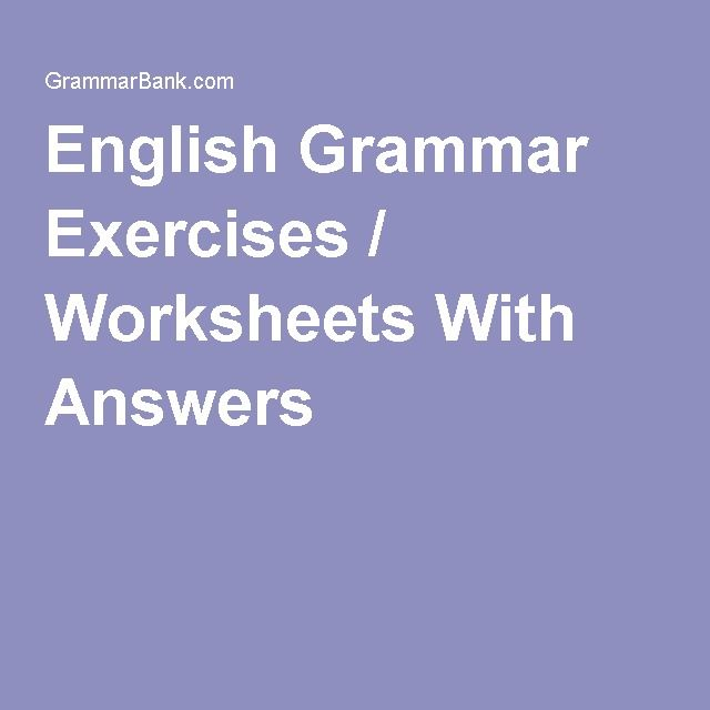 English Grammar Exercises Worksheets With Answers Abbu