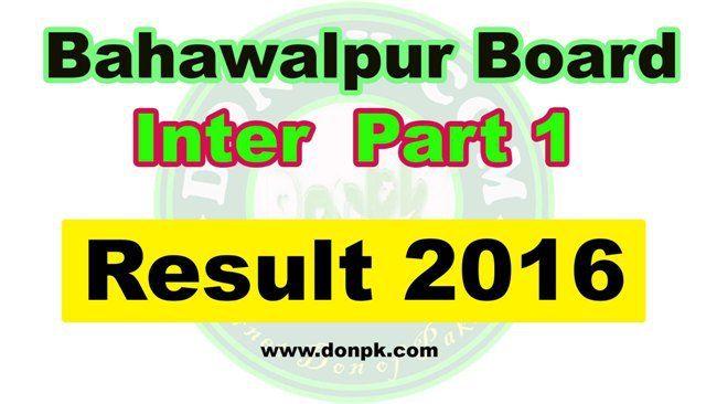 Bahawalpur Board FA FSC Inter Part 1 (1st year) Result 2016
