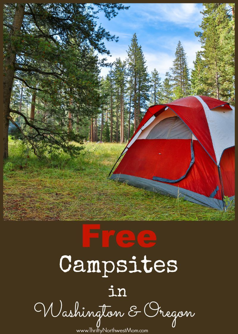 Free Camping Washington And Oregon Sites To Stay For