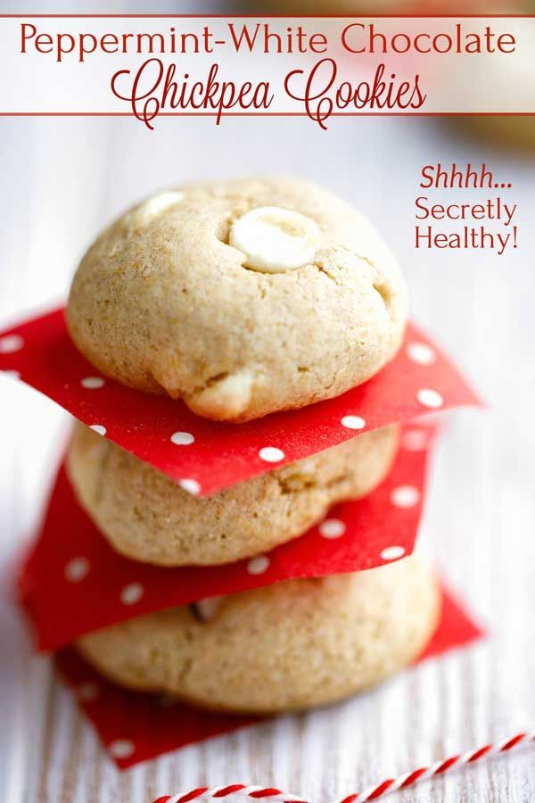 PeppermintWhite Chocolate Chickpea Cookies  Two Healthy Kitchens Surprise Buttery deliciously chewy and satisfying just like a normal cookie but so much healthier These P...