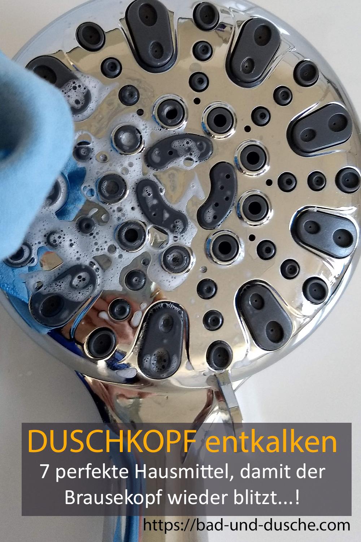 Duschkopf Entkalken Reinigen Mit Diesen 7 Tipps Klappts Bestimmt In 2020 Duschkopf Dusche Brausekopf