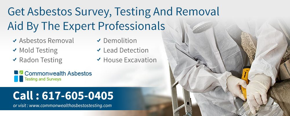 Get High Quality Asbestos Testing And Removal Services In Boston Ma From One Of The Top Rated Companies Commonwealth Asbesto Radon Testing Radon How To Remove