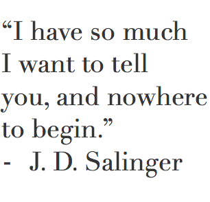 So much to tell you quotes