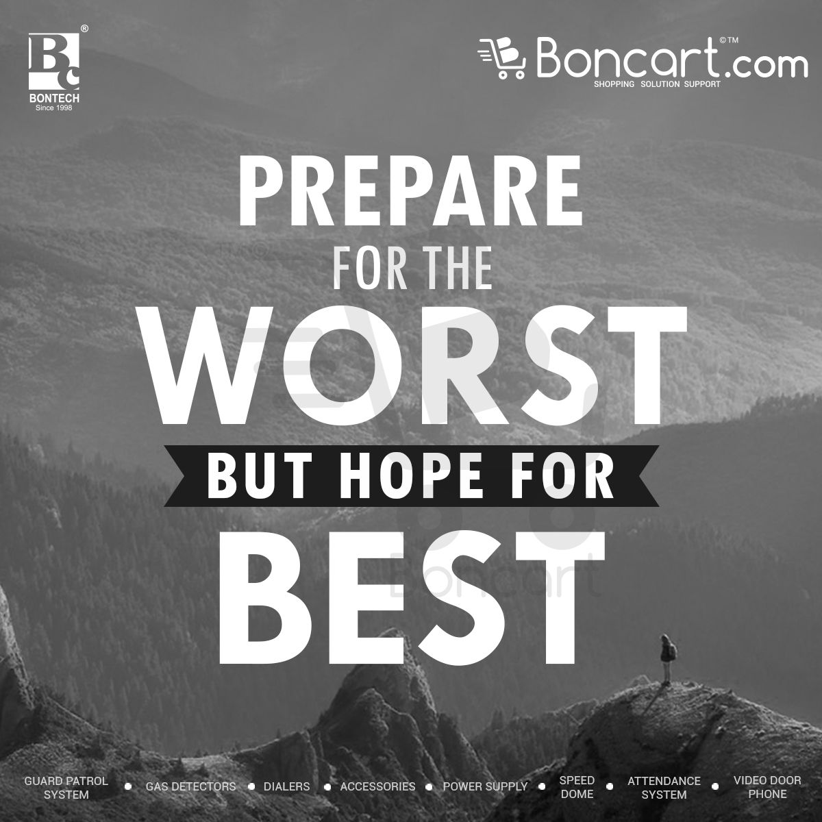 Prepare For The Worst But Hope For The Best Boncart Motivational