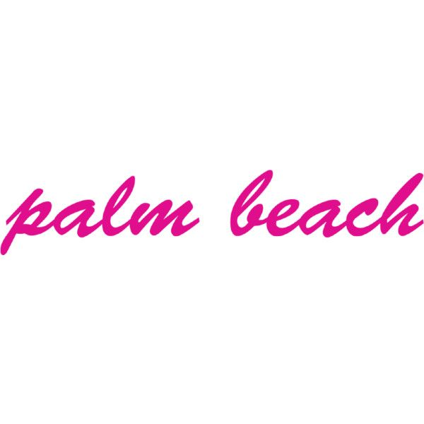 palm beach text lockup ❤ liked on Polyvore featuring text, fillers, other, quotes, print, backgrounds, phrase and saying