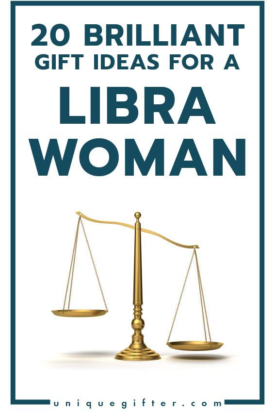 Brilliant Gift Ideas For A Libra Woman