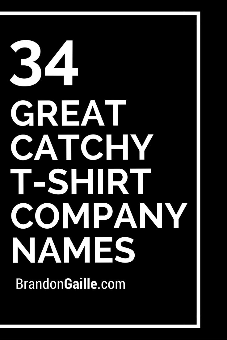 101 Great Catchy T-Shirt Company Names | T-shirt design | T