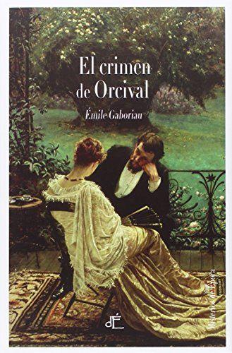 El Crimen De Orcival de Emile Gaboriau http://www.amazon.es/dp/8494363433/ref=cm_sw_r_pi_dp_x7ytwb05SRP4K