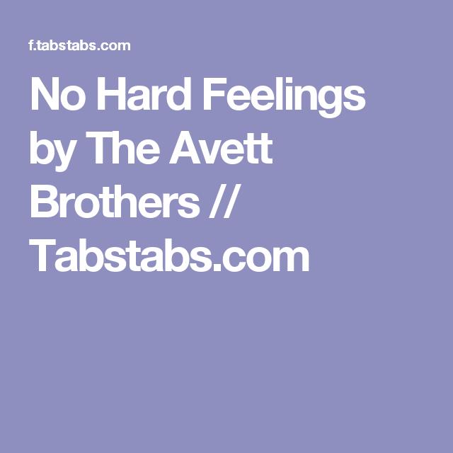 No Hard Feelings By The Avett Brothers Tabstabs Ukulele