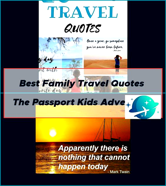Family Adventure Quotes. QuotesGram -  Best Family Travel Quotes  The Passport Kids Adventure  – quotes travel adventure couple memories - #Adventure #Family #FamilyTravelbudget #FamilyTraveldestinations #FamilyTravelgoals #FamilyTravelillustration #FamilyTraveljapan #FamilyTravelkids #FamilyTravelphotography #FamilyTravelpictures #FamilyTravelquotes #FamilyTraveltips #Quotes #QuotesGram
