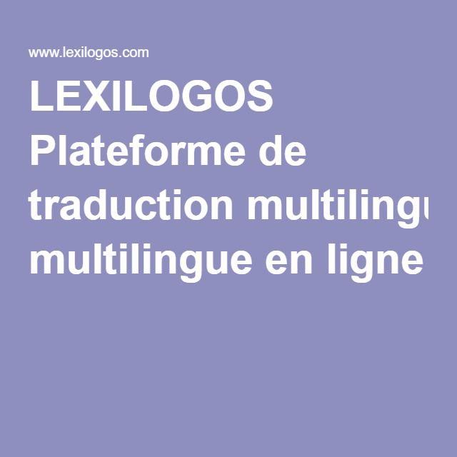 Lexilogos Plateforme De Traduction Multilingue En Ligne French