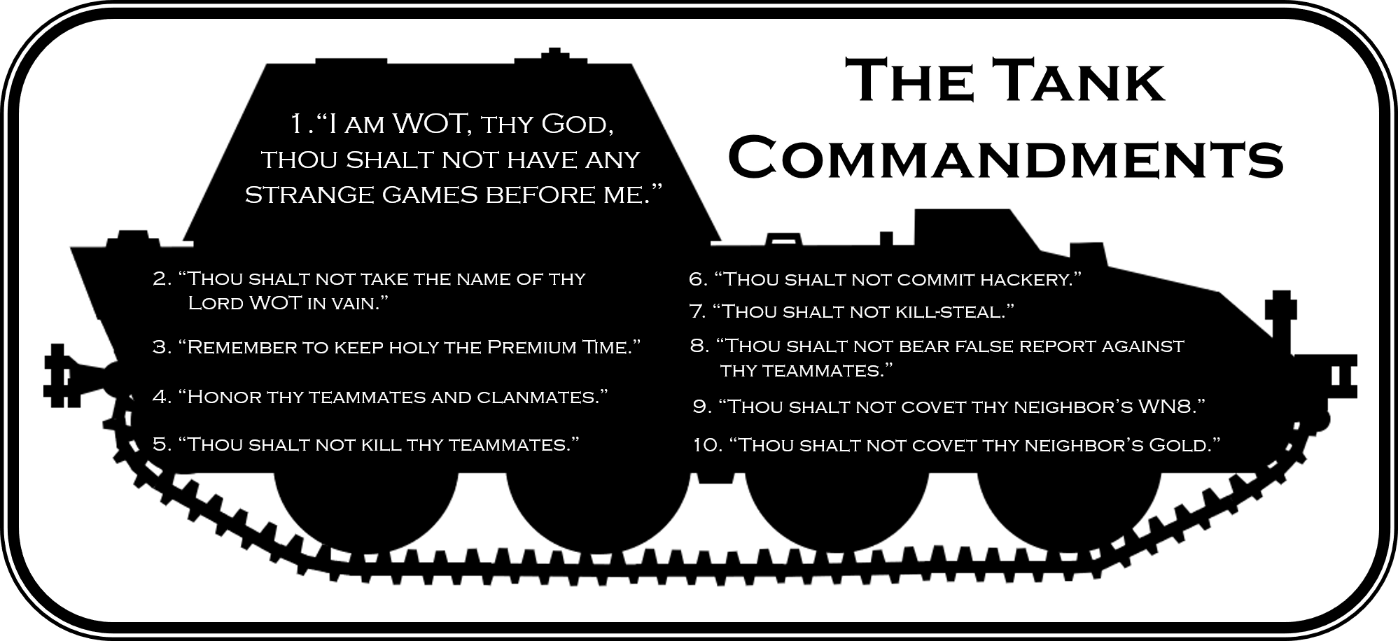 My Silly Wot Commandments World Of Tanks Remember Names