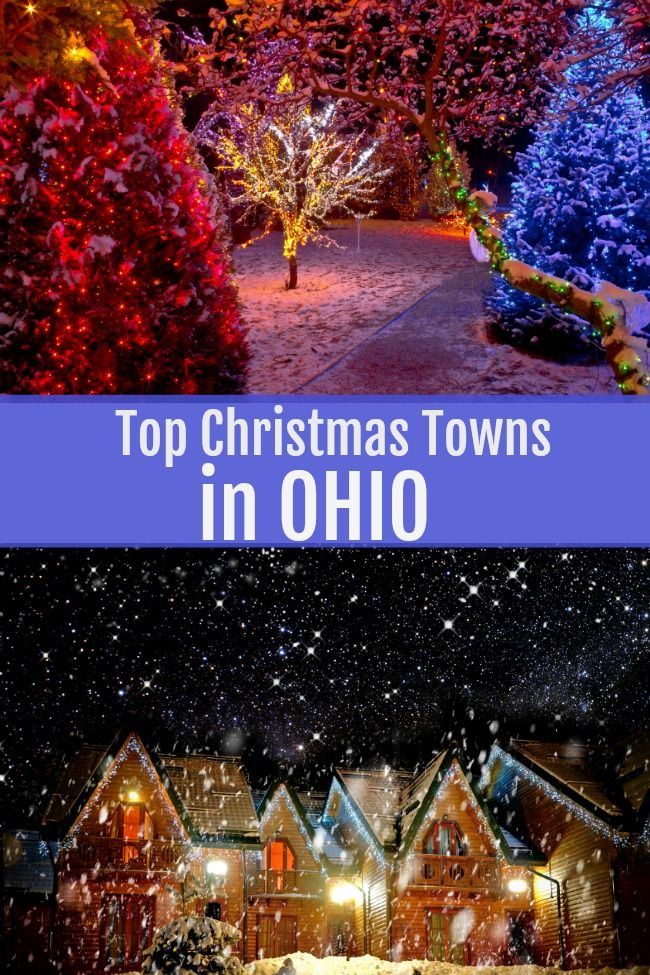 Top Christmas Towns in Ohio Creative Cynchronicity in