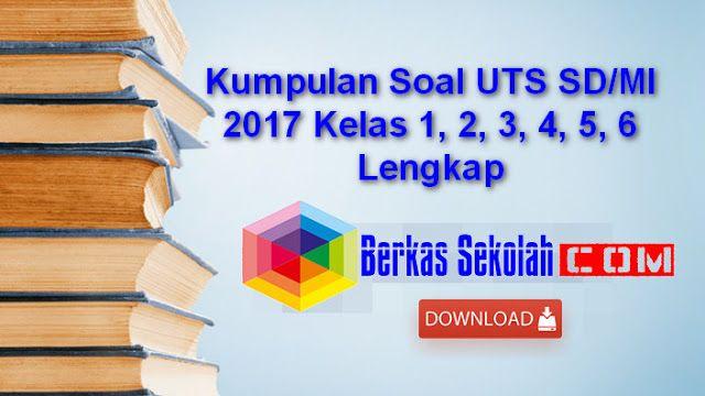 Soal Uts Pai Sd Semester 2 Genap Tp 2016 2017