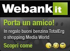 Promozione Webank E Mediaworld Promozione Amico