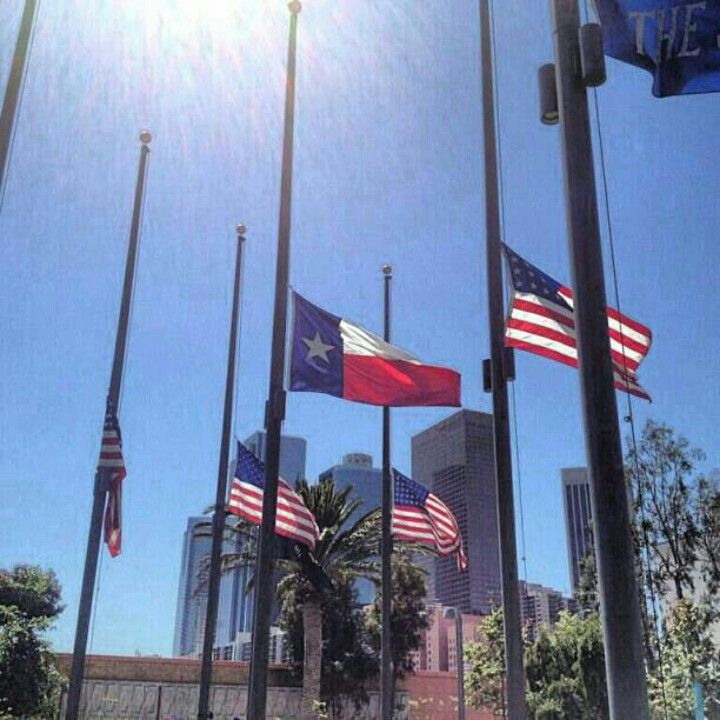 Downtown L A The Texas Flag Flies Half Mast In Support Of West Lone Star Flag Downtown La Half Mast