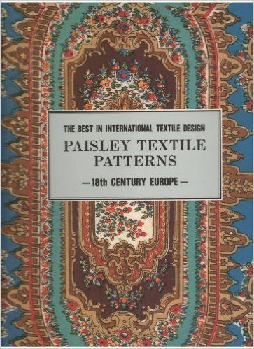 Paisley Textile Patterns: The Best in International Textile Design: 18th Century Europe (The Best in International Textile Design Series): Kyoto Shoin: 9784763680587: Amazon.com: Books