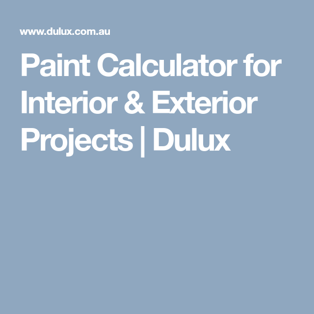 Paint Calculator For Interior Exterior Projects Dulux Paint