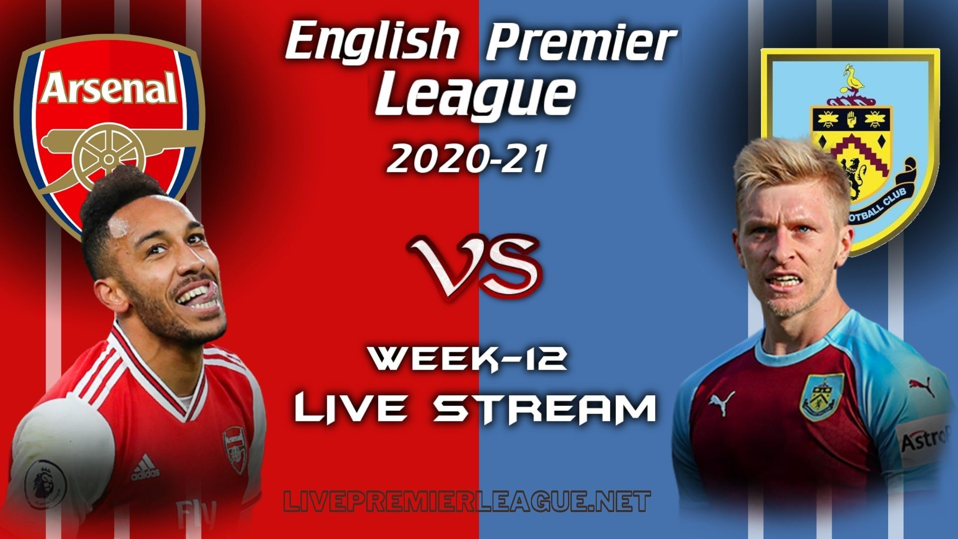 Arsenal Vs Burnley Live Stream 2020 Week 12 Arsenal Vs Manchester United Burnley Upcoming Matches