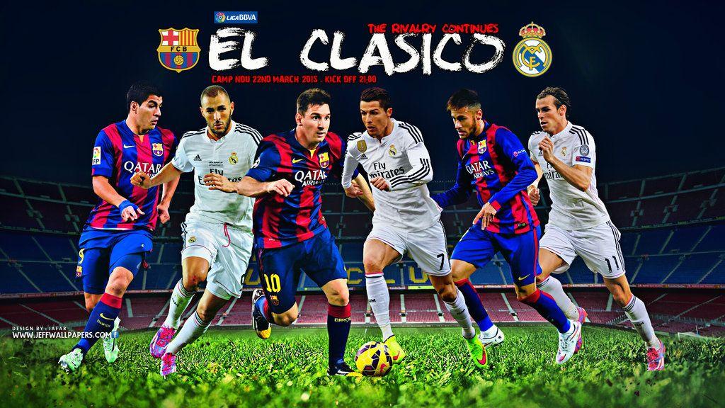 El Clasico 2015 Barcelona Vs Real Madrid Real Madrid Real Madrid 11