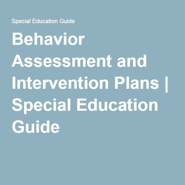 Behavior Assessment and Intervention Plans Special Education - functional behavior assessment