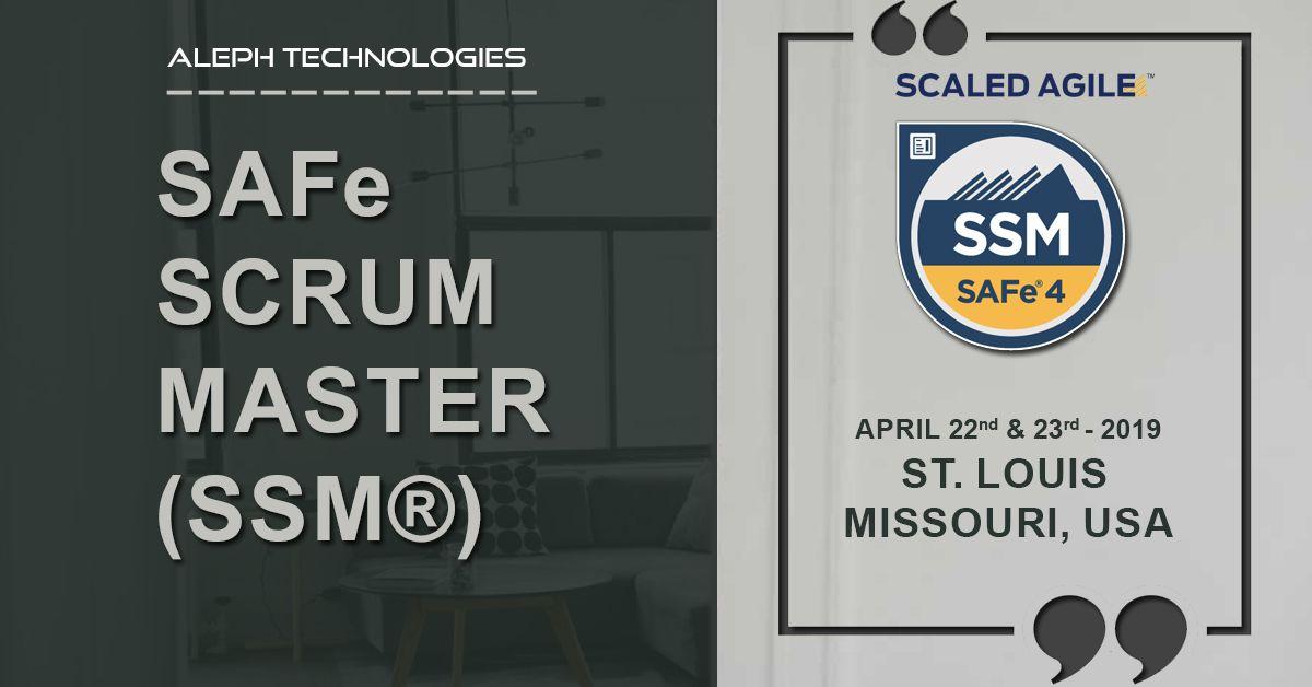 SAFe Scrum Master(SSM®) St. Louis, Missouri