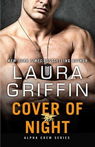 Review Cover Of Night Alpha Crew 3 By Laura Griffin Laura Griff Books Ebooks Books To Read