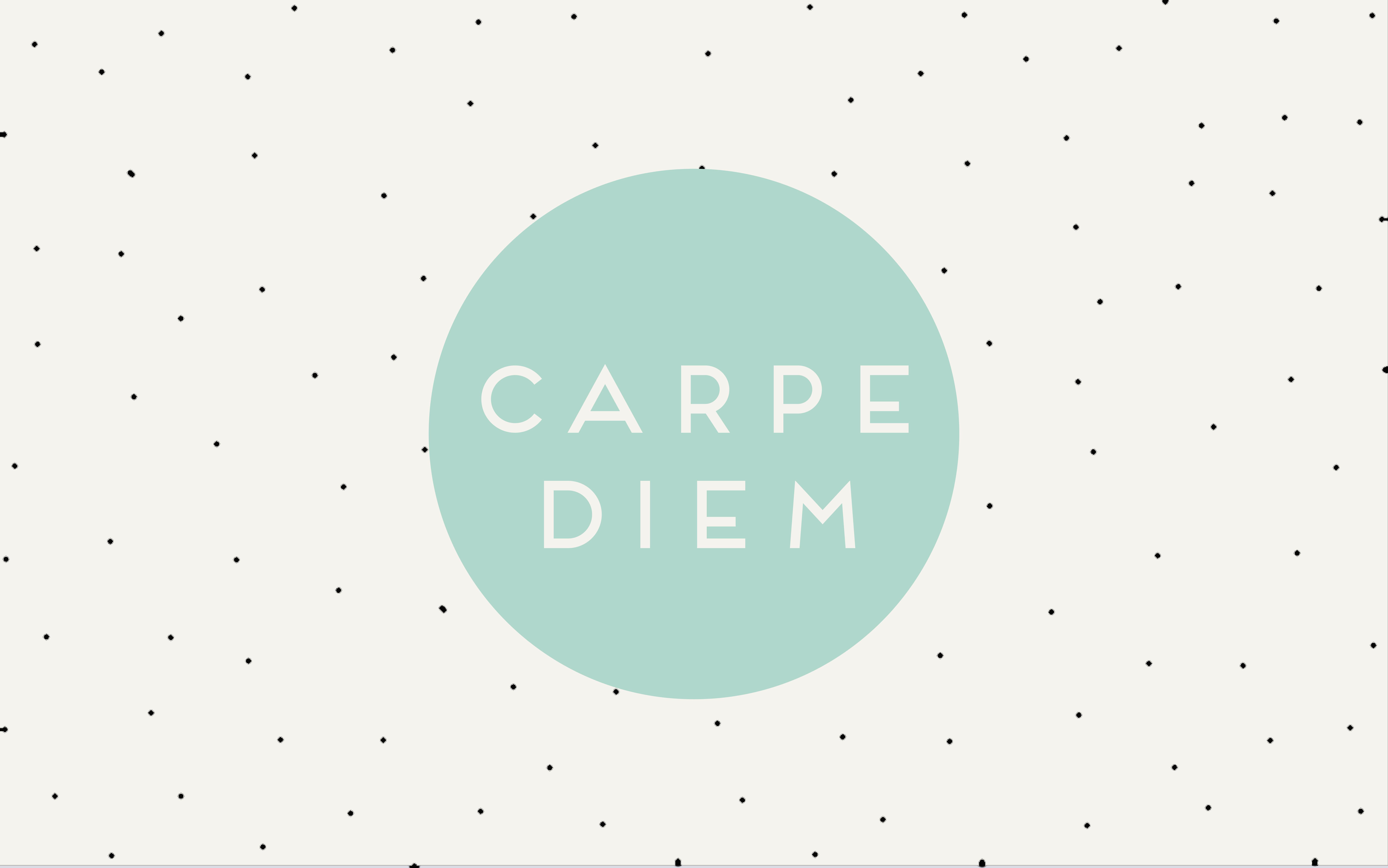 Carpe Diem Free Desktop Background By Me Carpe Diem Digital Wallpaper Cubicle Makeover