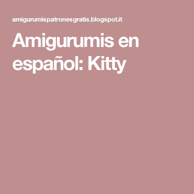 Amigurumis en español: Kitty