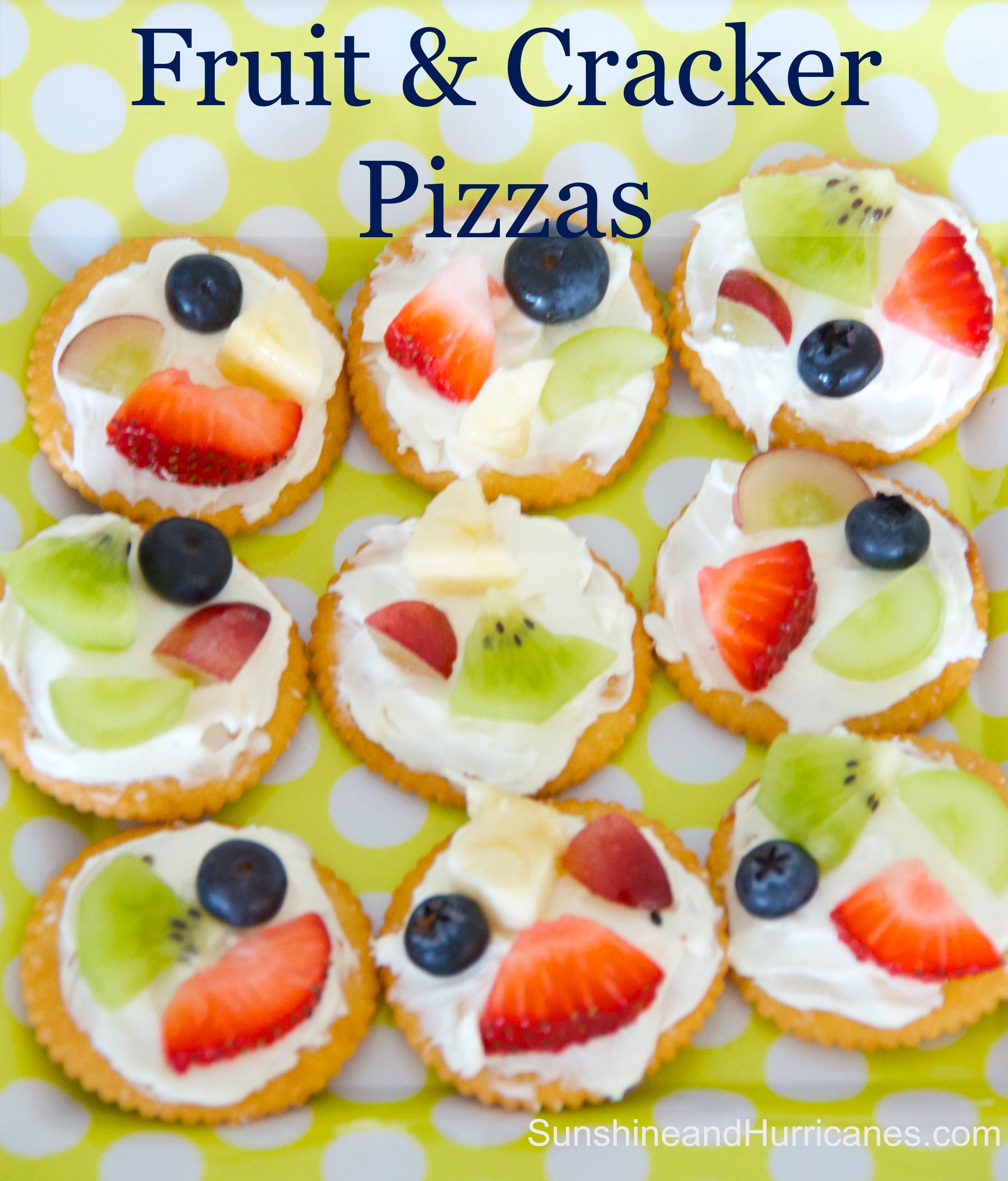 Easy Fruit And Cracker Pizzas | Crackers, Snacks and Pizzas