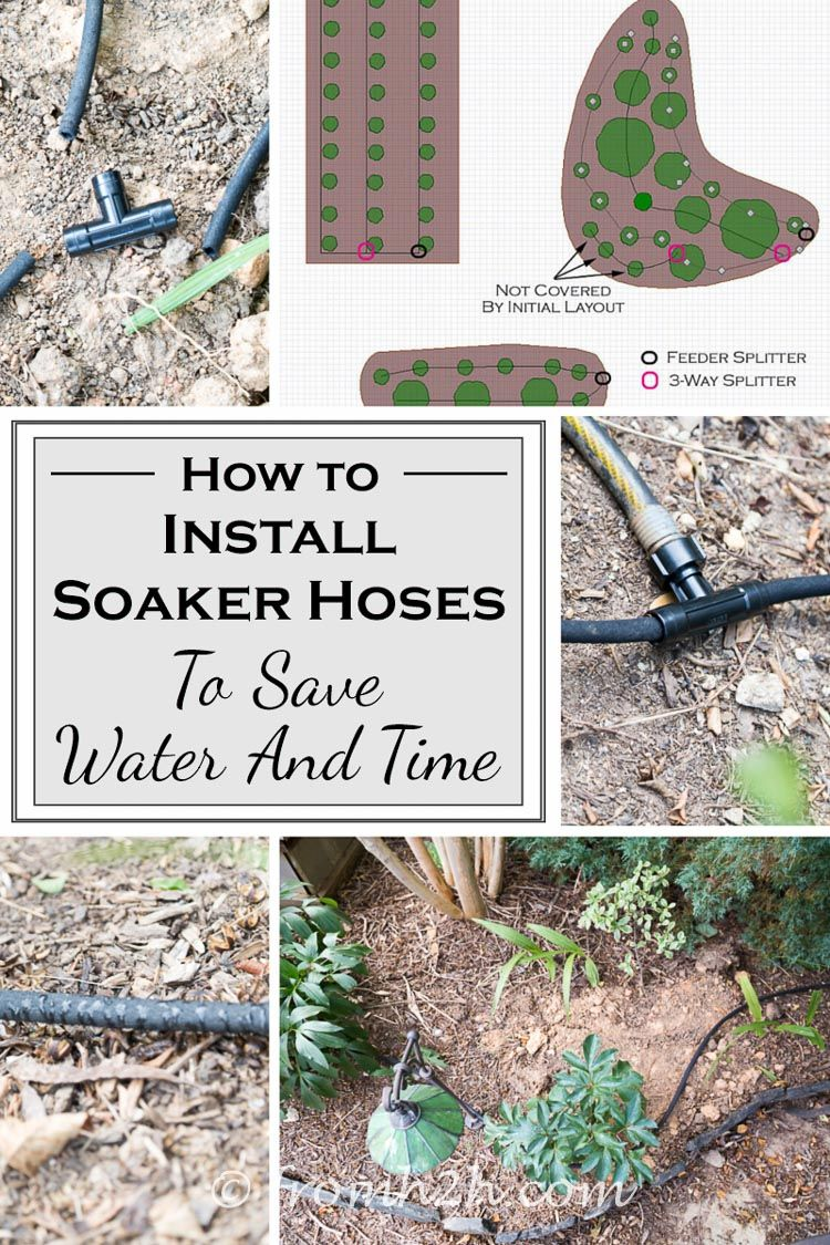 This Tutorial For Installing Soaker Hoses Is The Best I Have Always Wanted To An Automated Watering System Now Know How Do It Without Spending A
